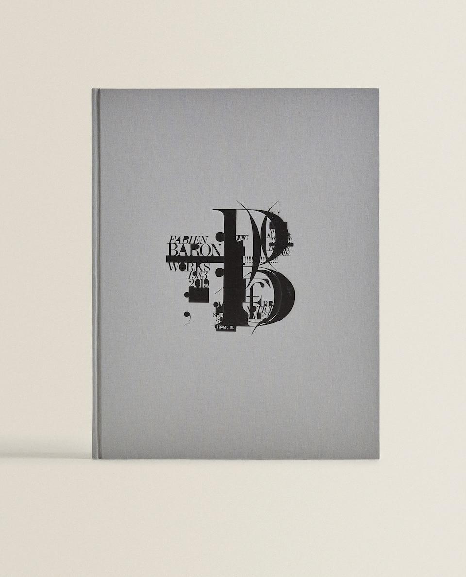 Carte Fabien Baron: Works 1983-2019